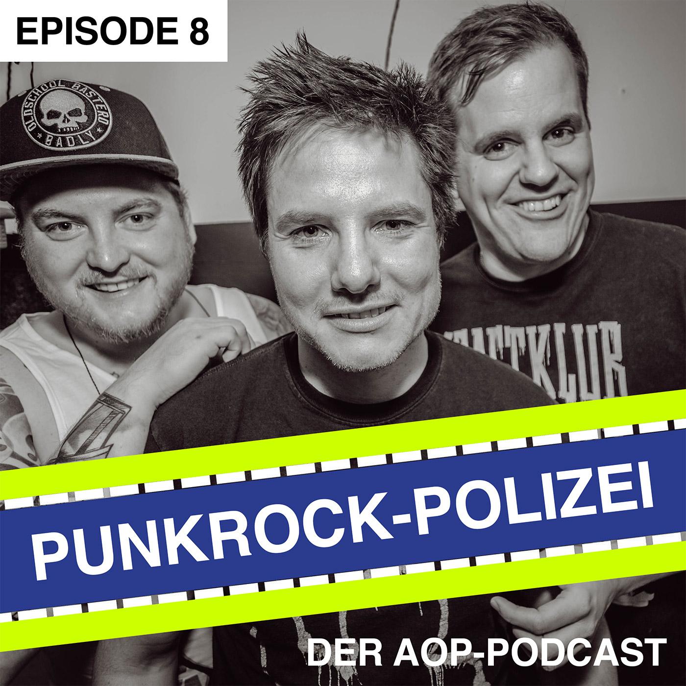 Episode #8: Vom Schlammside, Bratänen und echten Punks